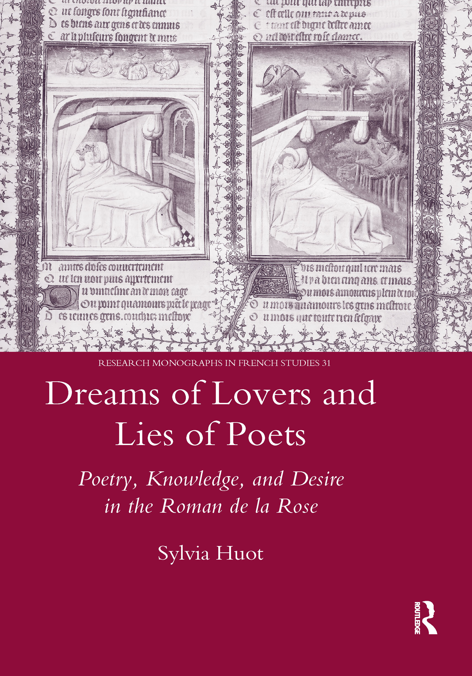 Dreams of Lovers and Lies of Poets: Poetry, Knowledge and Desire in the
