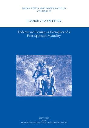 Diderot and Lessing as Exemplars of a Post-spinozist Mentality: 1st Edition (Hardback) book cover