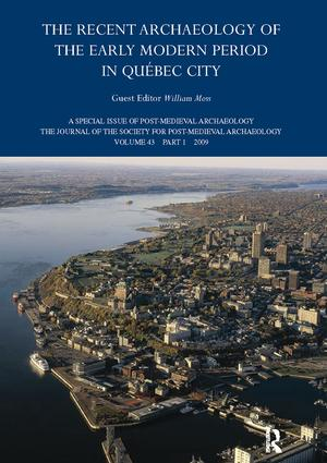 The Recent Archaeology of the Early Modern Period in Quebec City: 2009: 1st Edition (Paperback) book cover