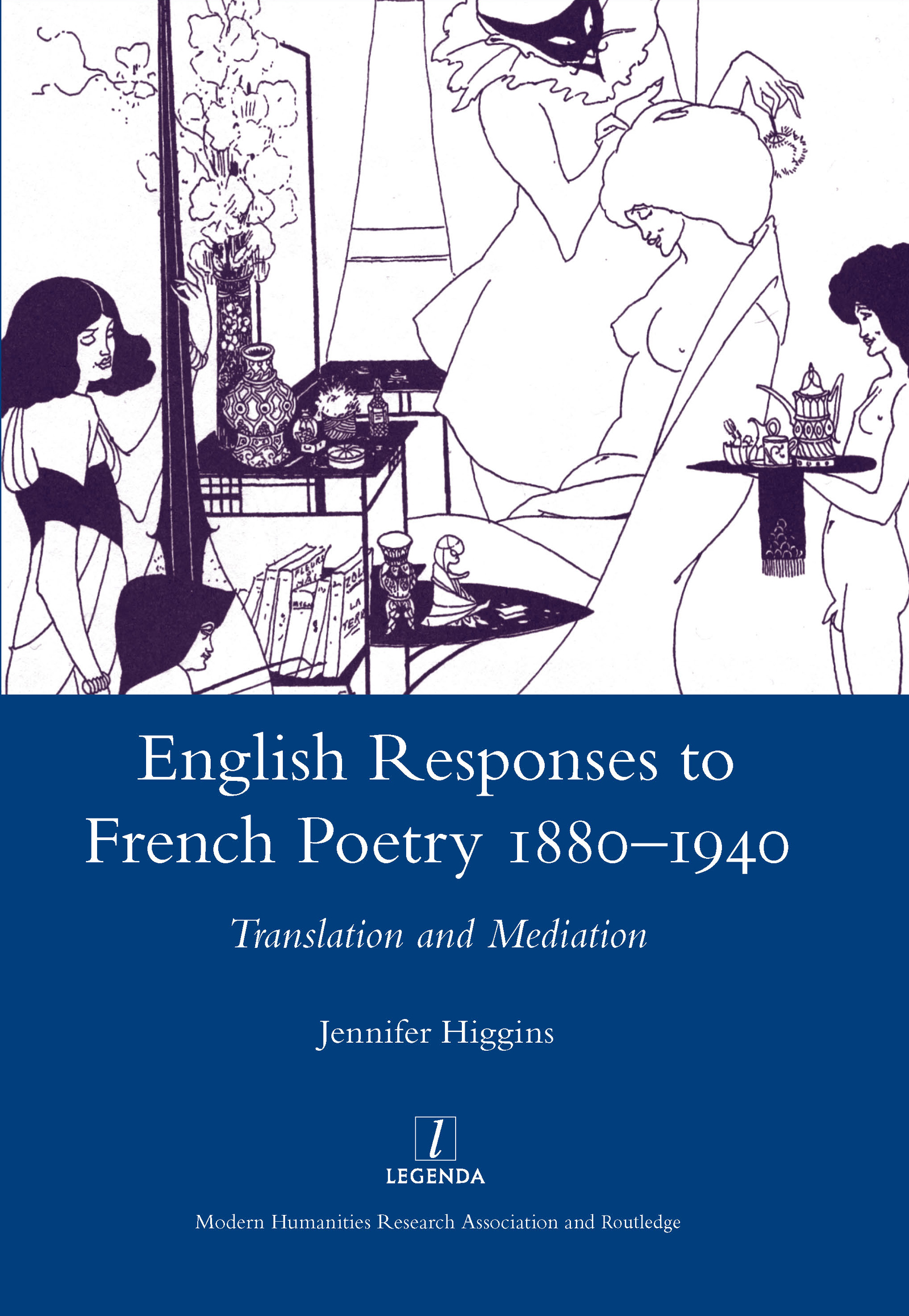 English Responses to French Poetry 1880-1940: Translation and Mediation, 1st Edition (Hardback) book cover