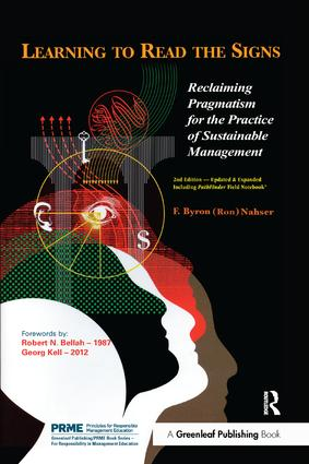 Learning to Read the Signs: Reclaiming Pragmatism for the Practice of Sustainable Management book cover