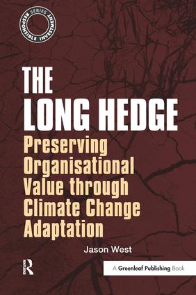The Long Hedge: Preserving Organisational Value through Climate Change Adaptation book cover
