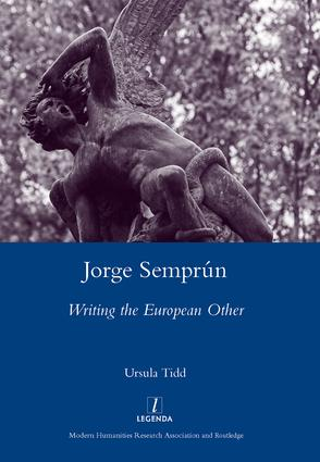 Jorge Semprun: Writing the European Other, 1st Edition (Hardback) book cover