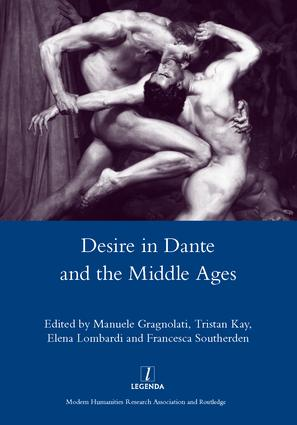 Desire in Dante and the Middle Ages: 1st Edition (Hardback) book cover