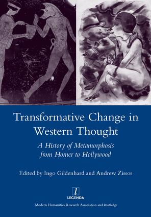 Transformative Change in Western Thought: A History of Metamorphosis from Homer to Hollywood, 1st Edition (Hardback) book cover