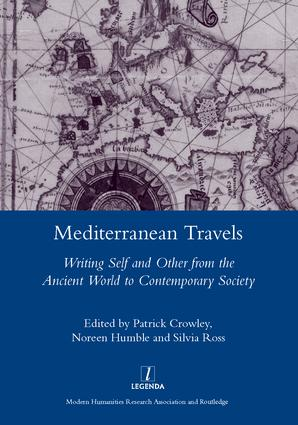 Mediterranean Travels: Writing Self and Other from the Ancient World to the Contemporary, 1st Edition (Hardback) book cover