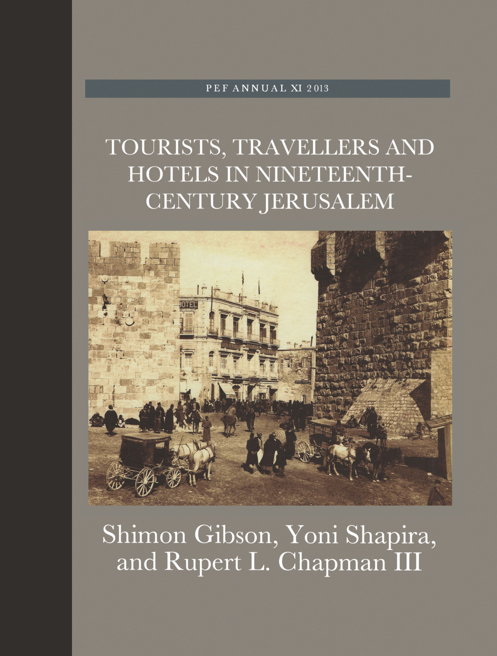 Tourists, Travellers and Hotels in 19th-Century Jerusalem: On Mark Twain and Charles Warren at the Mediterranean Hotel, 1st Edition (Hardback) book cover