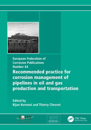 Recommended Practice for Corrosion Management of Pipelines in Oil & Gas Production and Transportation: 1st Edition (Paperback) book cover