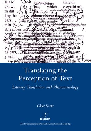 Translating the Perception of Text: Literary Translation and Phenomenology, 1st Edition (Hardback) book cover