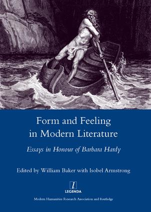 Form and Feeling in Modern Literature: Essays in Honour of Barbara Hardy, 1st Edition (Hardback) book cover