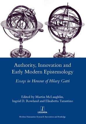 Authority, Innovation and Early Modern Epistemology: Essays in Honour of Hilary Gatti, 1st Edition (Hardback) book cover