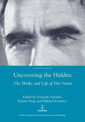 Uncovering the Hidden: The Works and Life of Der Nister, 1st Edition (Hardback) book cover