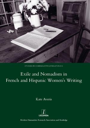 Exile and Nomadism in French and Hispanic Women's Writing: 1st Edition (Hardback) book cover