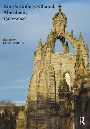 King's College Chapel, Aberdeen, 1500-2000: 2nd Edition (Paperback) book cover