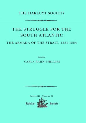 The Struggle for the South Atlantic: The Armada of the Strait, 1581-84: 1st Edition (Hardback) book cover