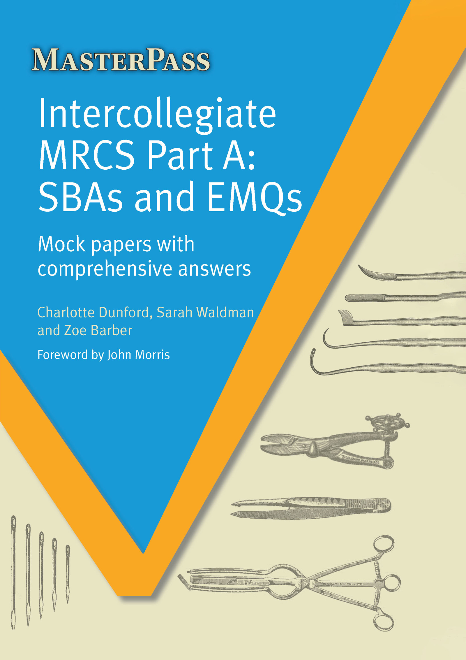 Intercollegiate MRCS Part A: SBAs and EMQs, 1st Edition (Paperback) book cover