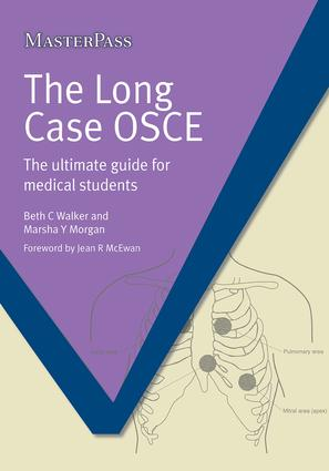 The Long Case OSCE: The Ultimate Guide for Medical Students, 1st Edition (Paperback) book cover
