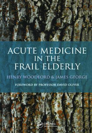 Acute Medicine in the Frail Elderly: 1st Edition (Paperback) book cover