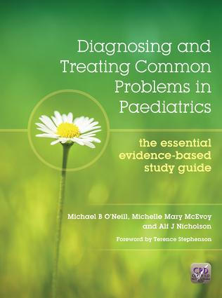 Diagnosing and Treating Common Problems in Paediatrics: The Essential Evidence-Based Study Guide, 1st Edition (Paperback) book cover