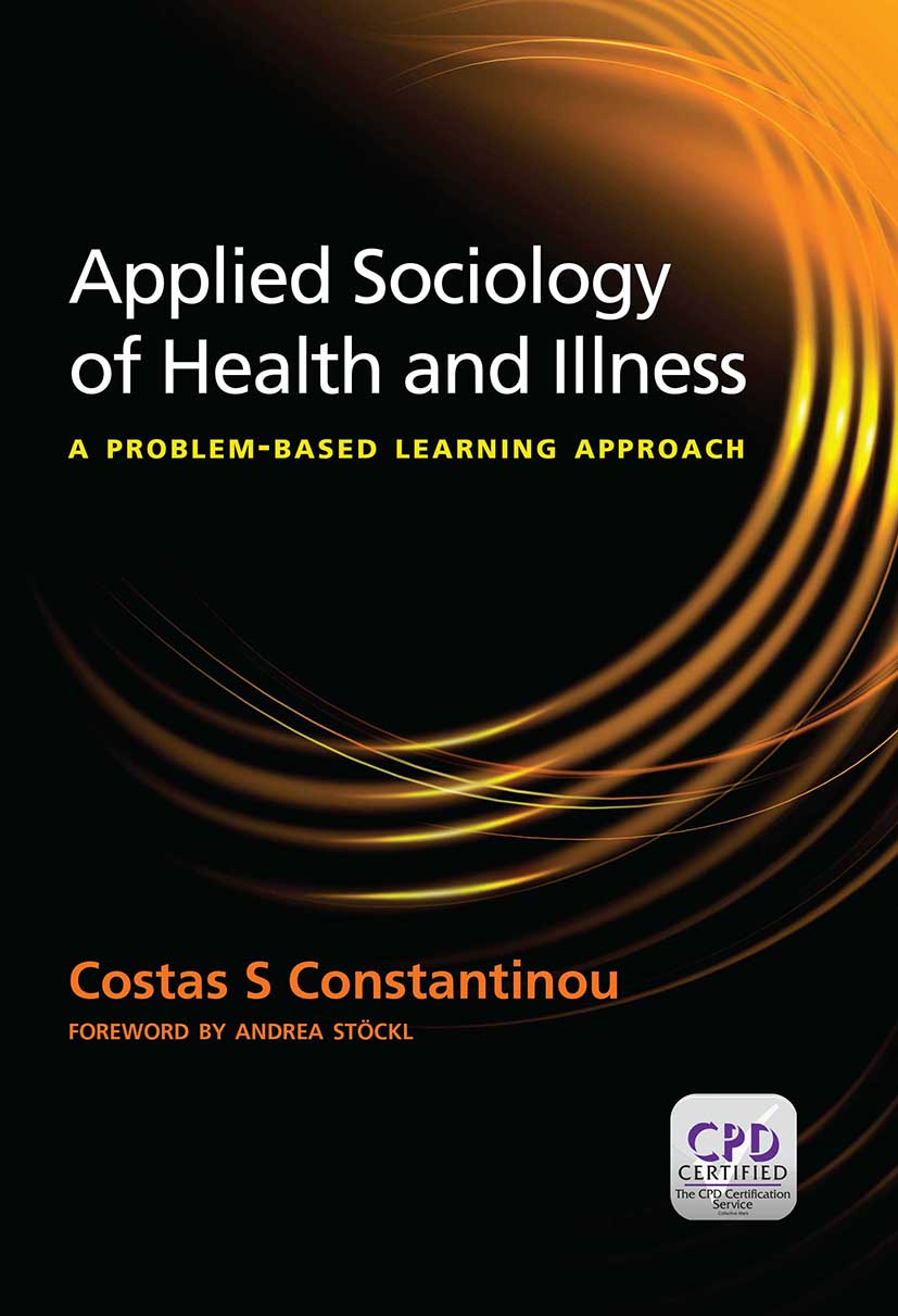 Applied Sociology of Health and Illness: A Problem Based Learning Approach, 1st Edition (Paperback) book cover