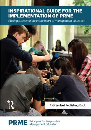 Inspirational Guide for the Implementation of PRME: Placing Sustainability at the Heart of Management Education, 1st Edition (Paperback) book cover