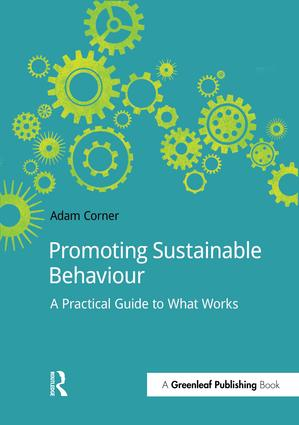 Promoting Sustainable Behaviour: A practical guide to what works, 1st Edition (Paperback) book cover