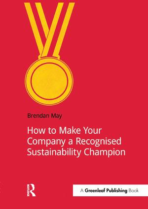 How to Make Your Company a Recognized Sustainability Champion: 1st Edition (Paperback) book cover