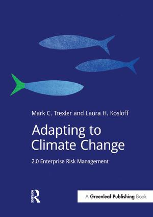 Adapting to Climate Change: 2.0 Enterprise Risk Management, 1st Edition (Paperback) book cover