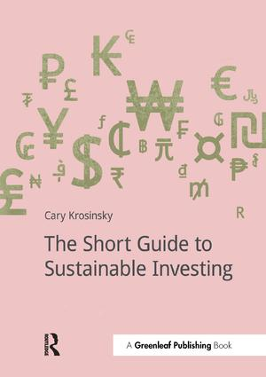 The Short Guide to Sustainable Investing: 1st Edition (e-Book) book cover
