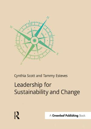 Leadership for Sustainability and Change: 1st Edition (Paperback) book cover