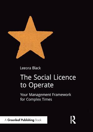 The Social Licence to Operate: Your Management Framework for Complex Times, 1st Edition (Paperback) book cover