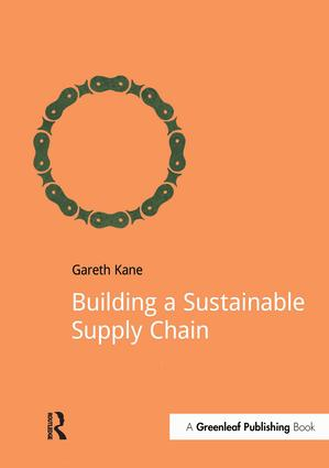 Building a Sustainable Supply Chain: 1st Edition (Paperback) book cover