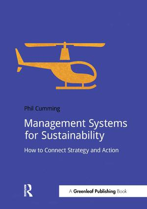 Management Systems for Sustainability: How to Connect Strategy and Action book cover