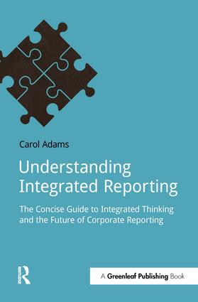 Understanding Integrated Reporting: The Concise Guide to Integrated Thinking and the Future of Corporate Reporting, 1st Edition (Paperback) book cover