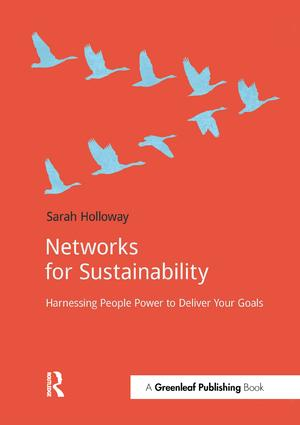 Networks for Sustainability: Harnessing people power to deliver your goals, 1st Edition (Paperback) book cover