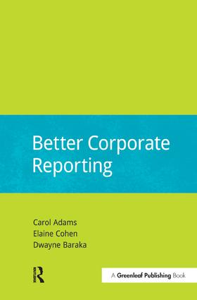 Better Corporate Reporting: 1st Edition (Hardback) book cover