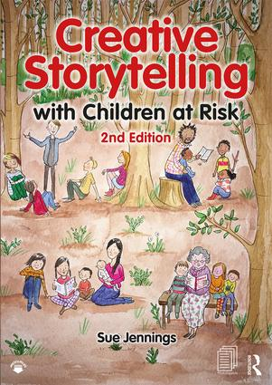 Creative Storytelling with Children at Risk: 2nd Edition (Paperback) book cover
