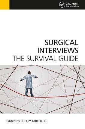 Surgical Interviews: The Survival Guide, 1st Edition (Paperback) book cover