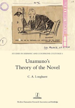 Unamuno's Theory of the Novel: 1st Edition (Hardback) book cover