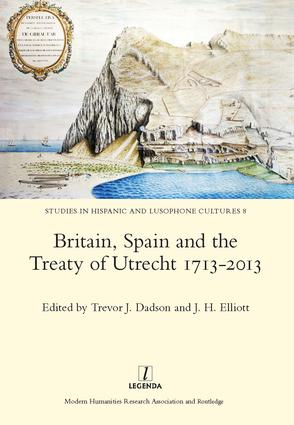 Britain, Spain and the Treaty of Utrecht 1713-2013: 1st Edition (Hardback) book cover