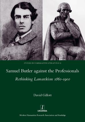 Samuel Butler against the Professionals: Rethinking Lamarckism 1860-1900, 1st Edition (Hardback) book cover