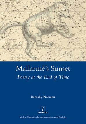 Mallarme's Sunset: Poetry at the End of Time, 1st Edition (Hardback) book cover