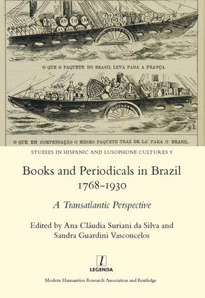 Books and Periodicals in Brazil 1768-1930: 1st Edition (Hardback) book cover