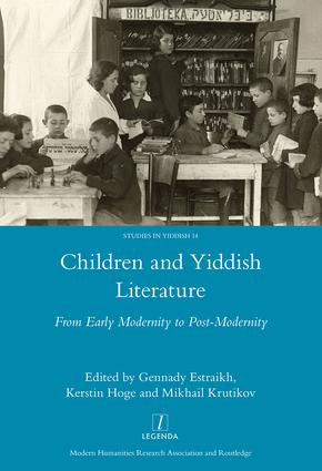 Children and Yiddish Literature From Early Modernity to Post-Modernity: 1st Edition (e-Book) book cover