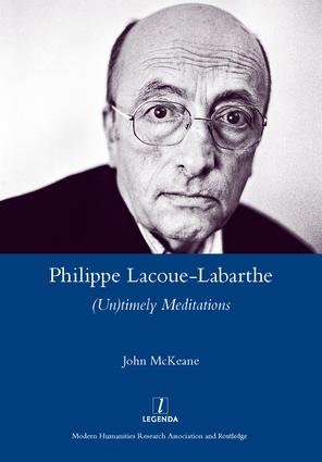 Philippe Lacoue-Labarthe: (Un)Timely Meditations, 1st Edition (Hardback) book cover