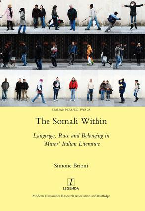 The Somali Within: Language, Race and Belonging in 'Minor' Italian Literature, 1st Edition (Hardback) book cover
