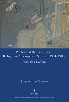 Poetry and the Leningrad Religious-Philosophical Seminar 1974-1980