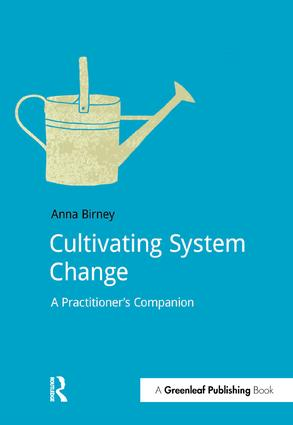 Cultivating System Change: A Practitioner's Companion, 1st Edition (Paperback) book cover