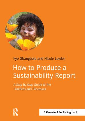 Gold Standard Sustainability: Reporting A Step by Step Guide to Producing Sustainability Reports, 1st Edition (Hardback) book cover