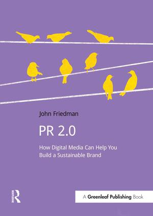 PR 2.0: How Digital Media Can Help You Build a Sustainable Brand, 1st Edition (Paperback) book cover